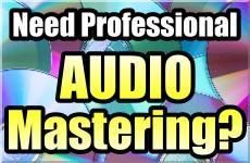 need professional audio mastering